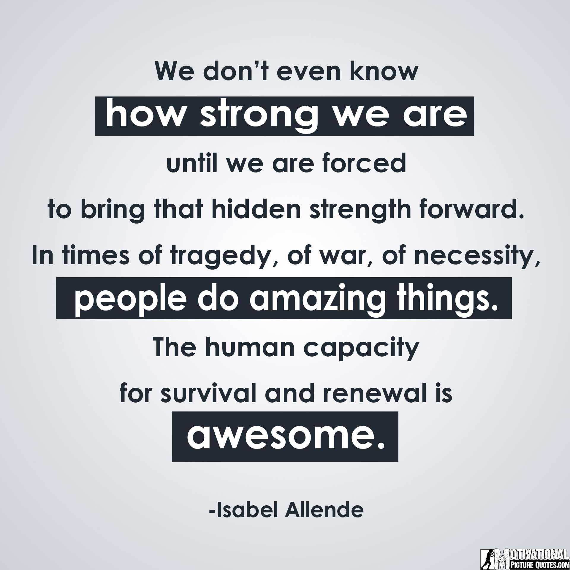 Quotes About Being Strong Awesome 30 Inspirational Quotes About Being Strong With Images  Insbright