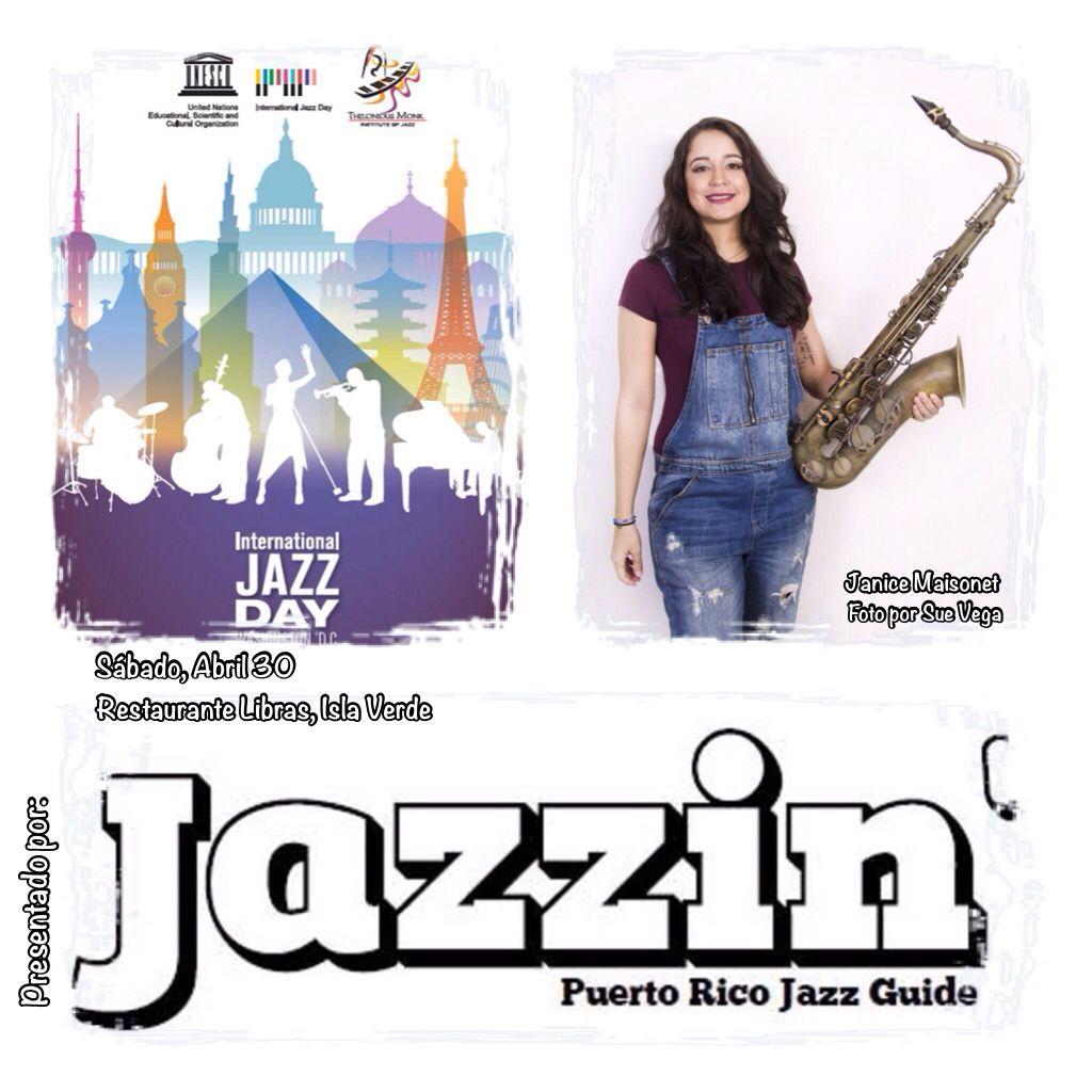 En Puerto Rico celebraremos el Día Internacional del Jazz en el Restaurante Libras Isla Verde!   Presentado por Jazzin' Magazine, Jazz portorricensis, UNESCO, Thelonious Monk Institute of Jazz, International Jazz Day, Jazz and Bossa Radio y Puerto Rico Jazzin Nights! #JazzDay #JazzinMag #jazznbossa  Auspicios: 787-942-9772, wsostre@gmail.com