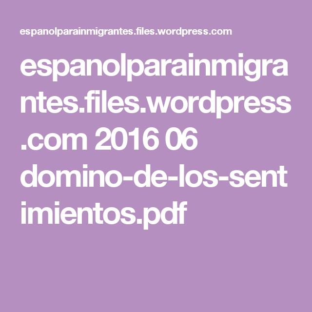espanolparainmigrantes.files.wordpress.com 2016 06 domino-de-los-sentimientos.pdf
