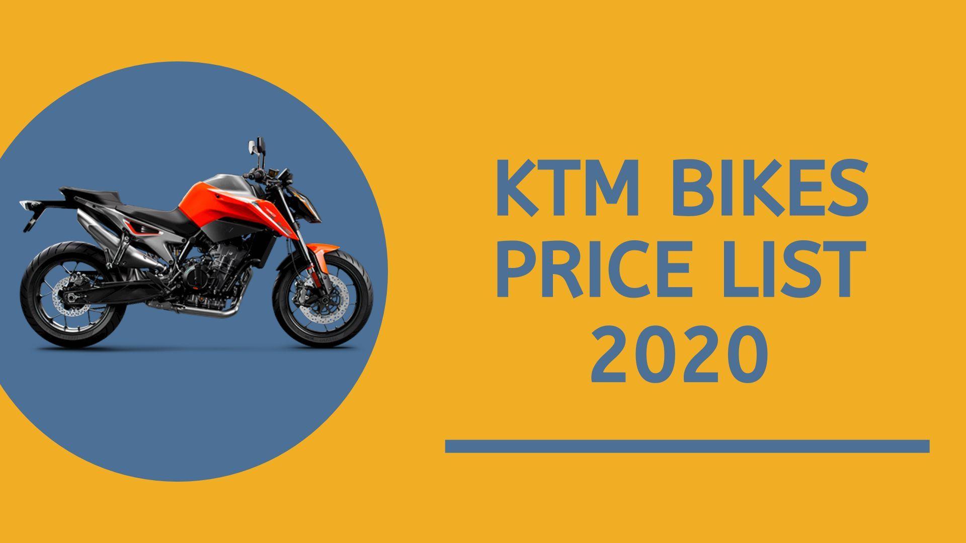Ktm Bikes Price List 2020 Checkout Ktm Bike Price In India Latest Models Ktm Bike Price Bike Prices Ktm