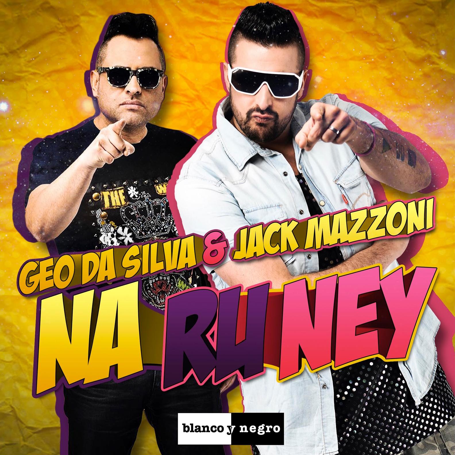 Geo Da Silva, Jack Mazzoni – Na Ru Ney (single cover art)