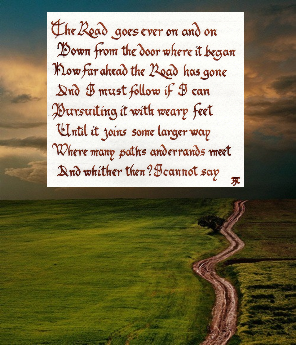 The Road Goes Ever On Jrr Tolkien Middle Earth Memes
