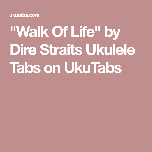 Walk Of Life\