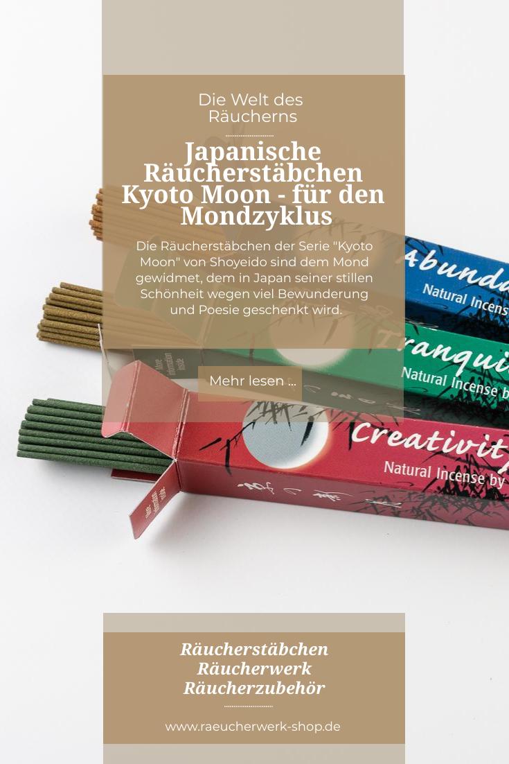 Die Raucherstabchen Der Serie Kyoto Moon Von Shoyeido Sind Dem Mond Gewidmet Dem In Japan Seiner Stillen Schonheit Wegen Vi Mondzyklus Kyoto Raucherstabchen