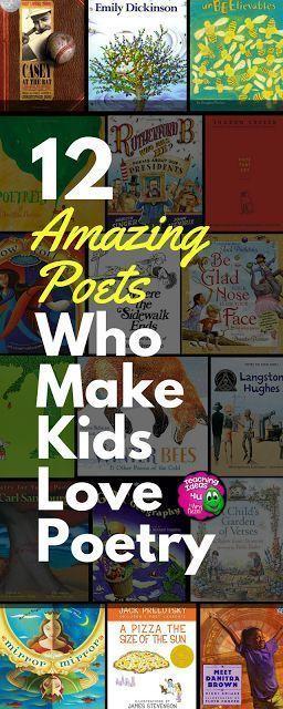 12 Amazing Poets Who Make Kids Love Poetry