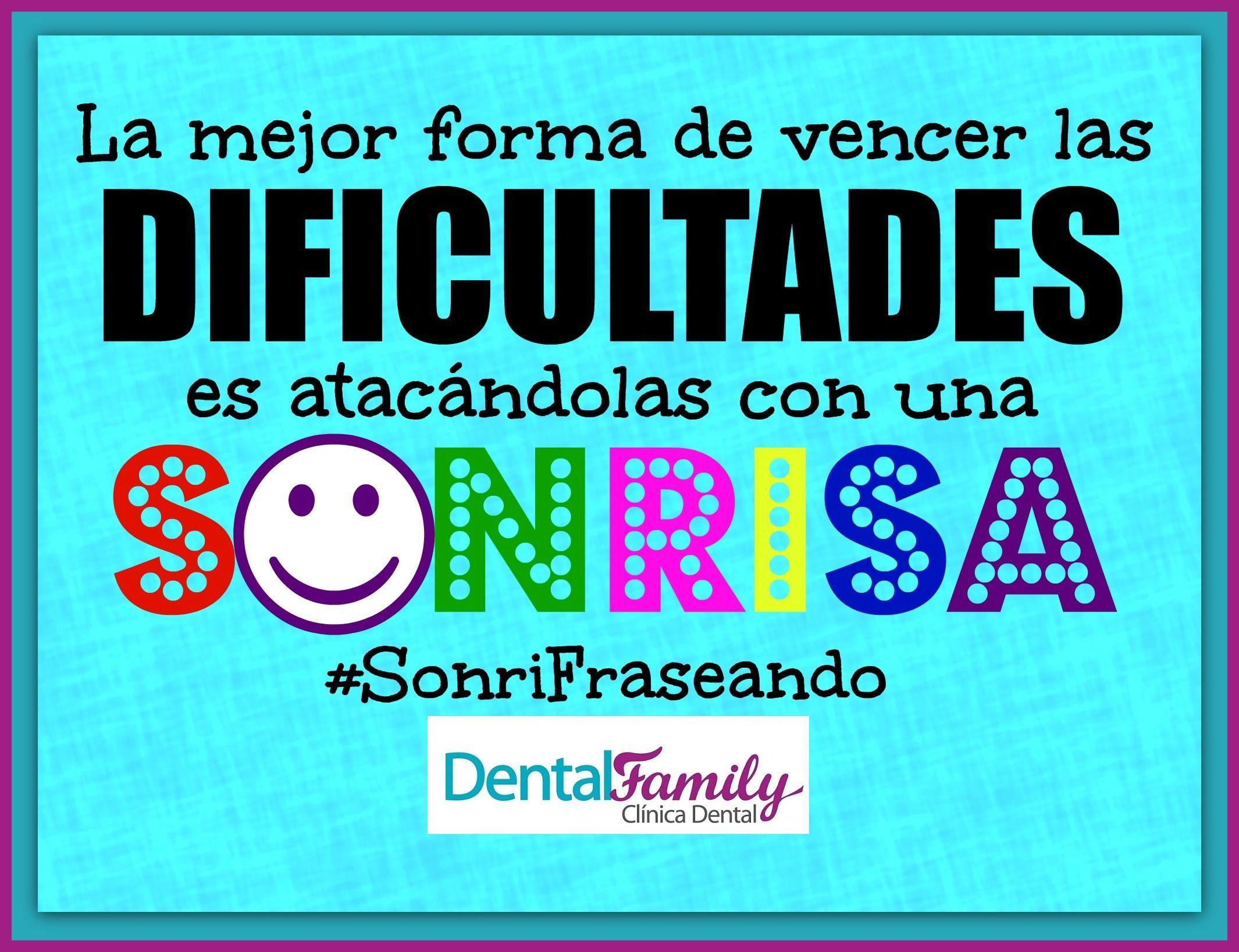 """¡¡Anímate a """"sonrifrasear"""" con nosotros!! ¡¡Las mejores frases sobre la sonrisa y para motivarnos están en www.sevilla-dentista.com !! #SonriFraseando #ClínicaDentalFamily #FelizJueves #DentistaSevilla #Dentista #Sevilla #Salud #Sonrisas #Odontología #Citas #Frases #Motivación """