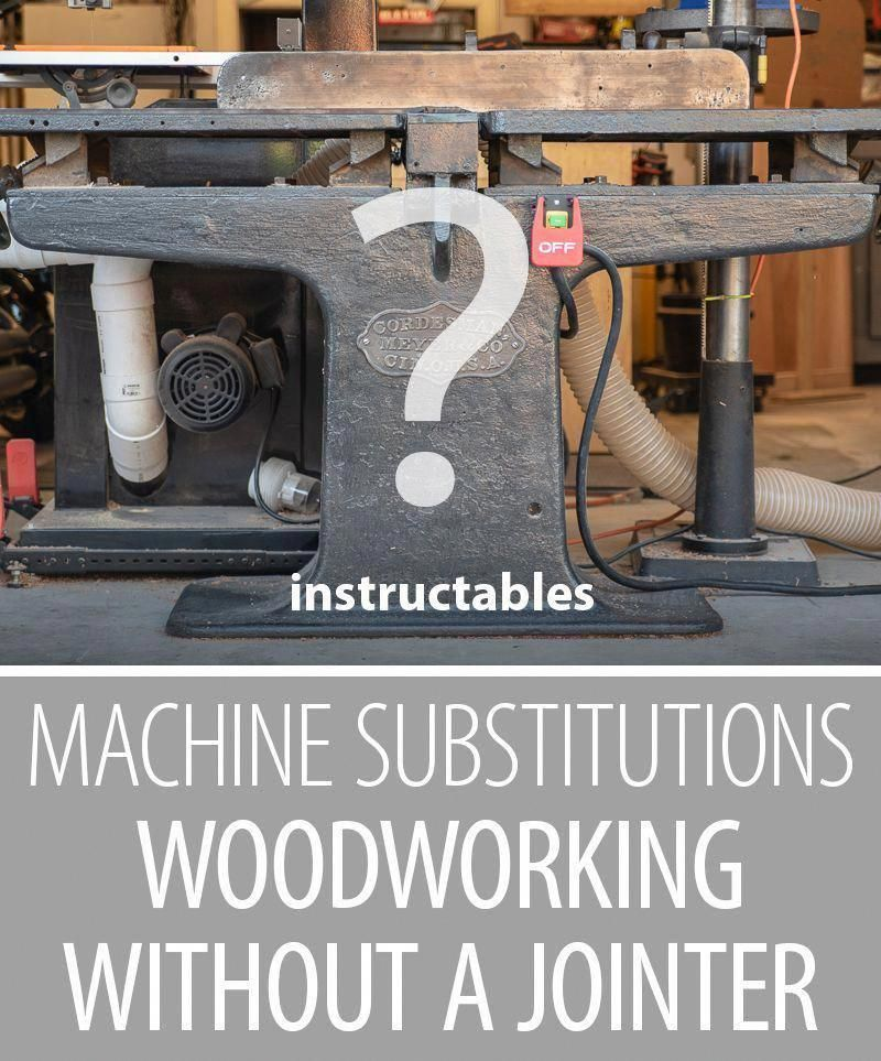 Machine Substitutions: Woodworking Without a Jointer #woodworkingtips #OutdoorWoodworkingInspiration #DiyWoodworkingBudget