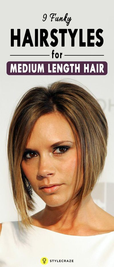 9 Funky Hairstyles For Medium Length Hair Chic Short Hairstyles