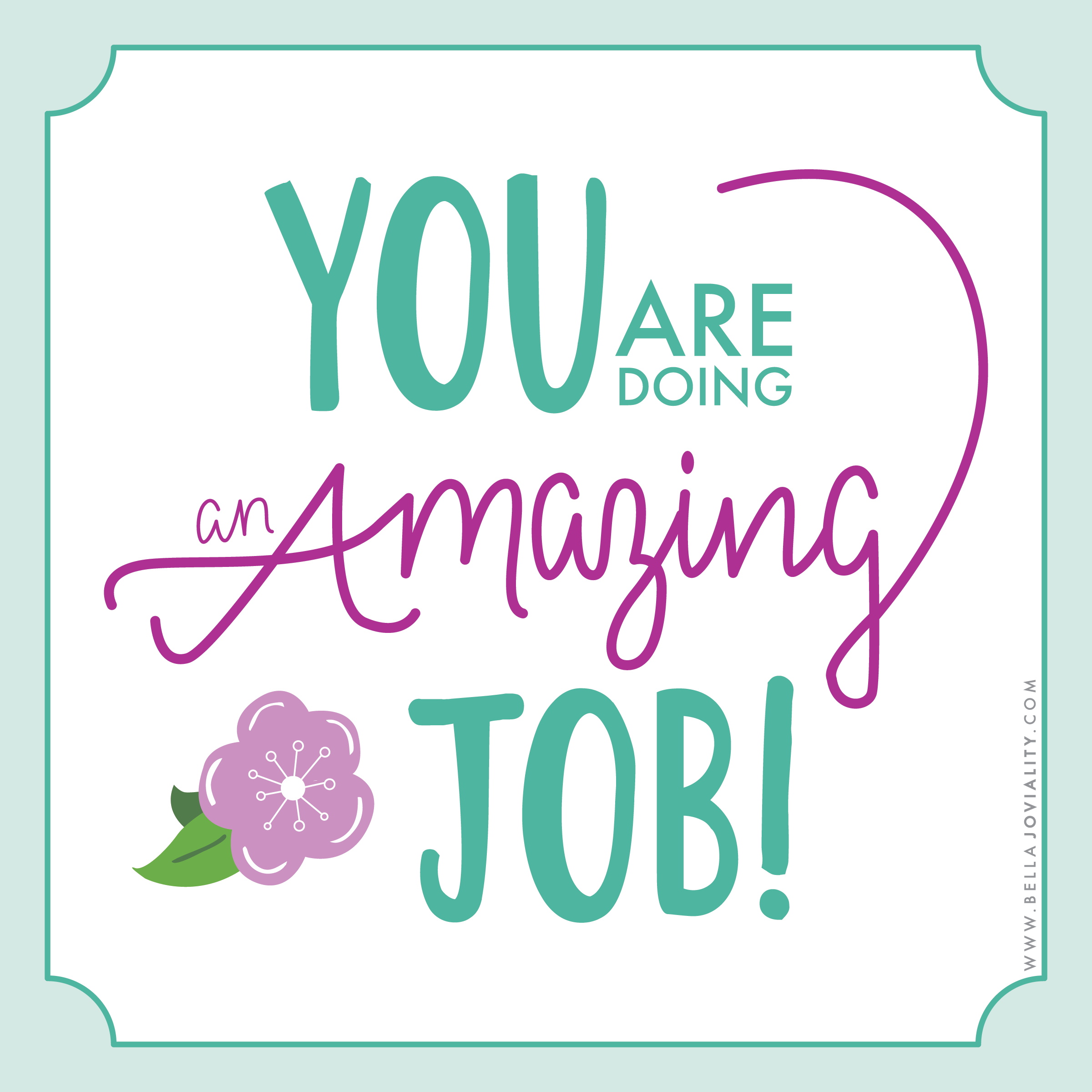Amazing Job: You Are Doing An Amazing Job
