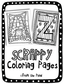 Alphabet Scrappy Coloring Pages Coloring Pages School Kids Crafts Teaching Letters