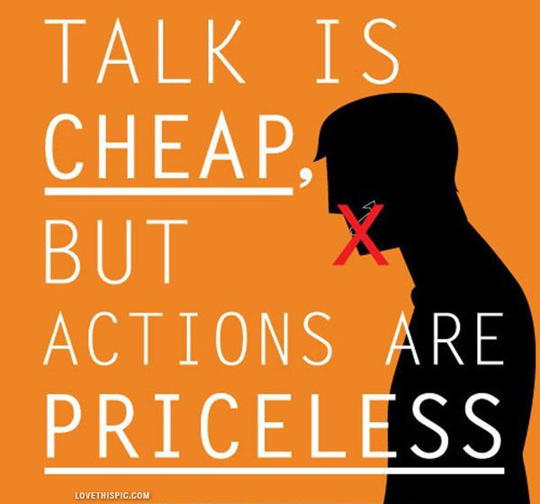 talk is cheap life quotes quote life quote life lessons ...