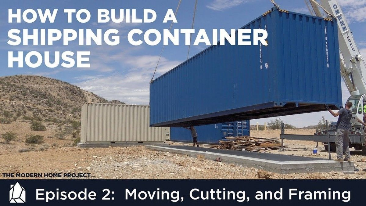 In Episode 2 of How to Build a Shipping Container House we
