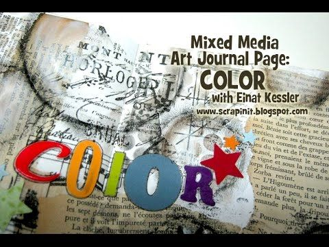Mixed Media Art Journal Page: Color - YouTube