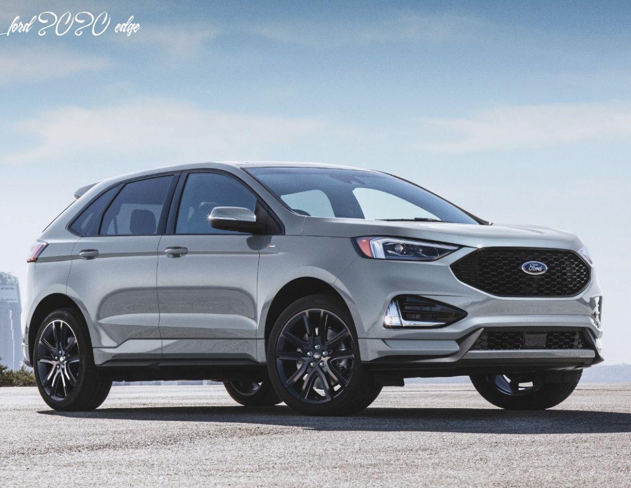 Ford 2020 Edge In 2020 Ford Edge Sport Ford Edge Ford 2020