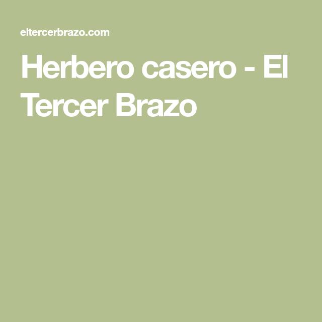 Herbero casero - El Tercer Brazo