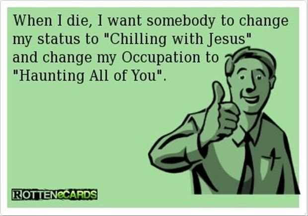 a when I die funny quotes - Dump A Day | Funny quotes, I ...