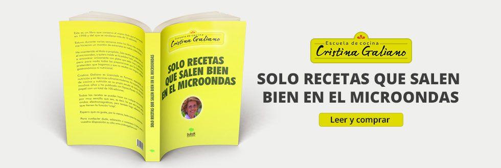 Solo Recetas Que Salen Bien En El Microondas Cristina Galiano
