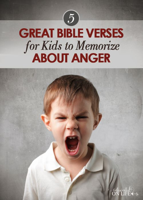 5 Great Bible Verses For Kids To Memorize About Anger