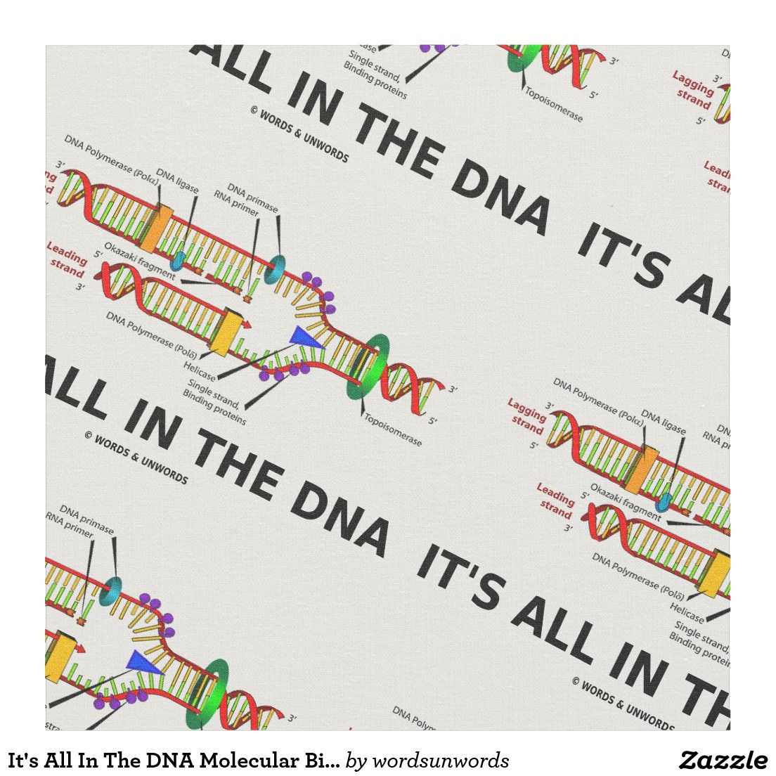 Its all in the dna molecular biology humor fabric itsallinthedna its all in the dna molecular biology humor fabric itsallinthedna malvernweather Images