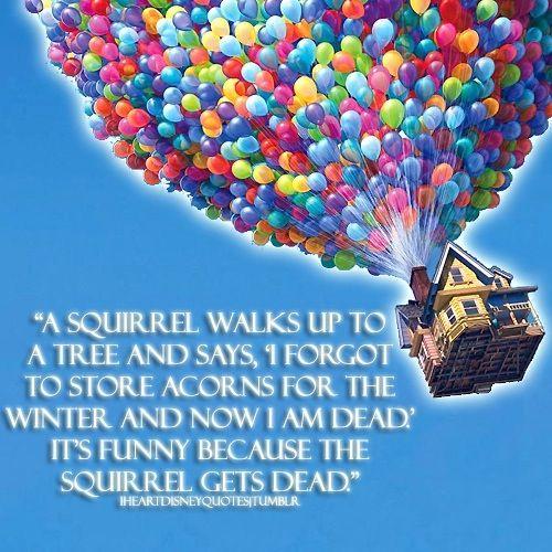 Pin by Iris Ocasio on Up | Disney movie quotes, Pixar quotes ...