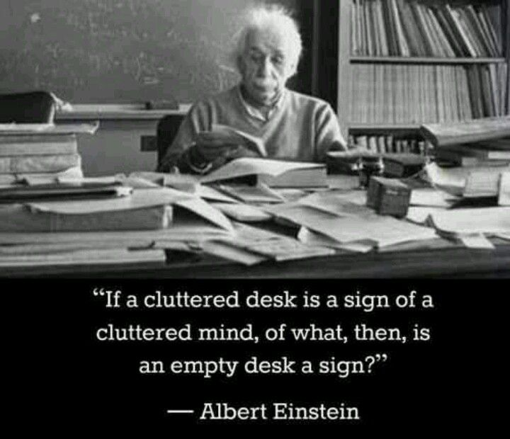 Albert Einstein How About Complete Chaos?  Faith In. Desks And Chairs. Old Desks For Sale. Desk In Master Bedroom. Pool Table Moving. Office Drawer. Zebra Print Desk. Mid Century Dining Tables. Vanity Table And Chair