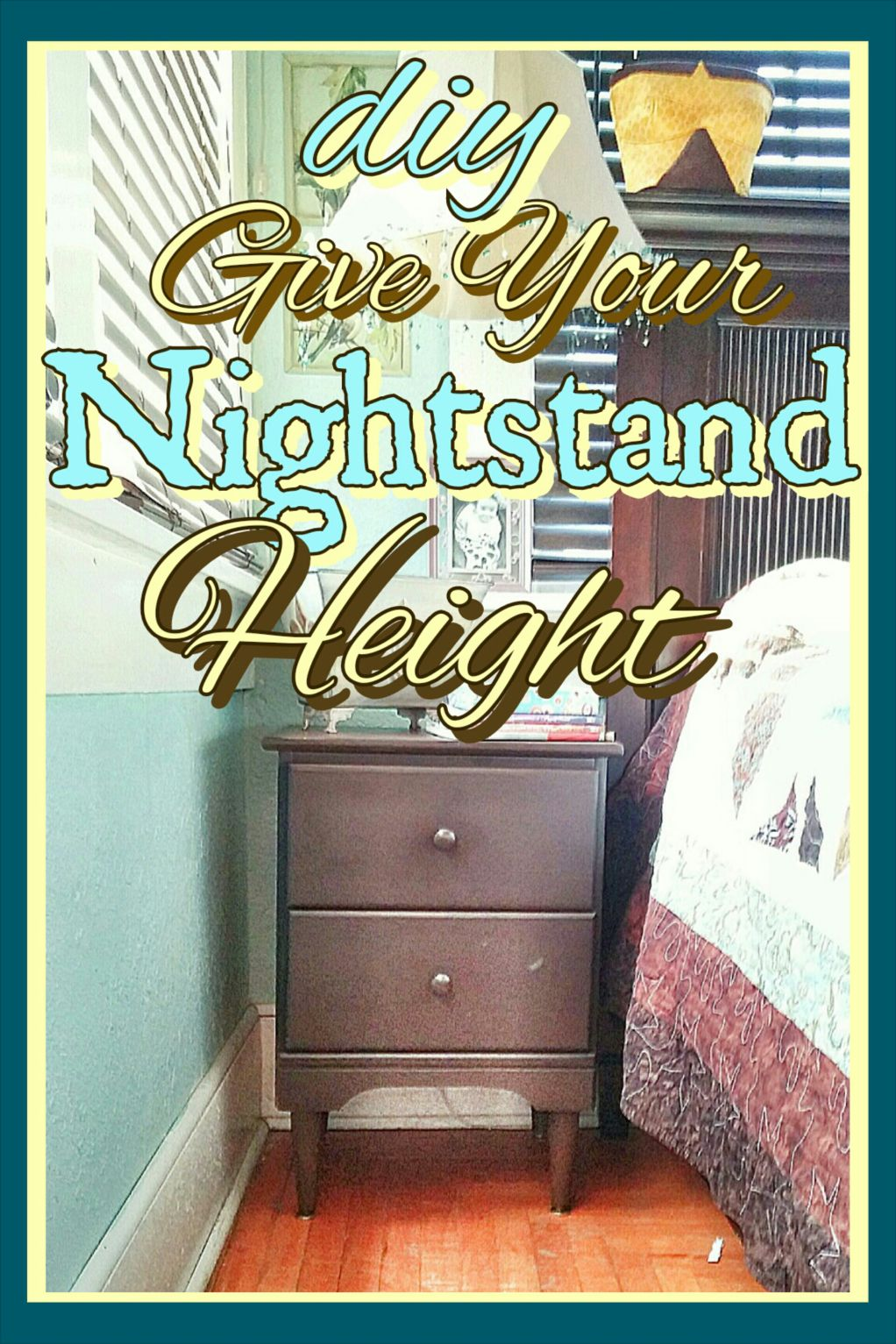 How To Add Height To Your Nightstand Refurbished Night Stand Furniture Projects Nightstand Makeover