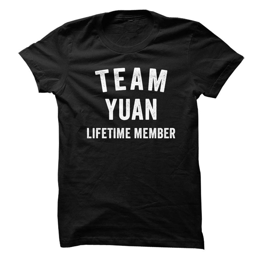 YUAN TEAM LIFETIME MEMBER FAMILY NAME LASTNAME T-SHIRT