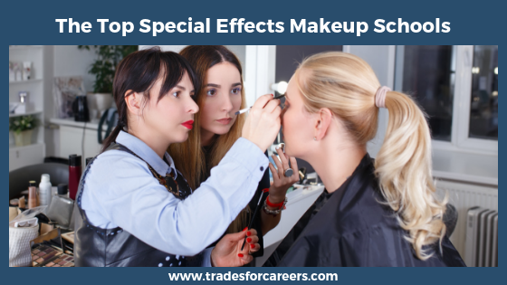 The Best Special Effects Makeup Schools in the US School
