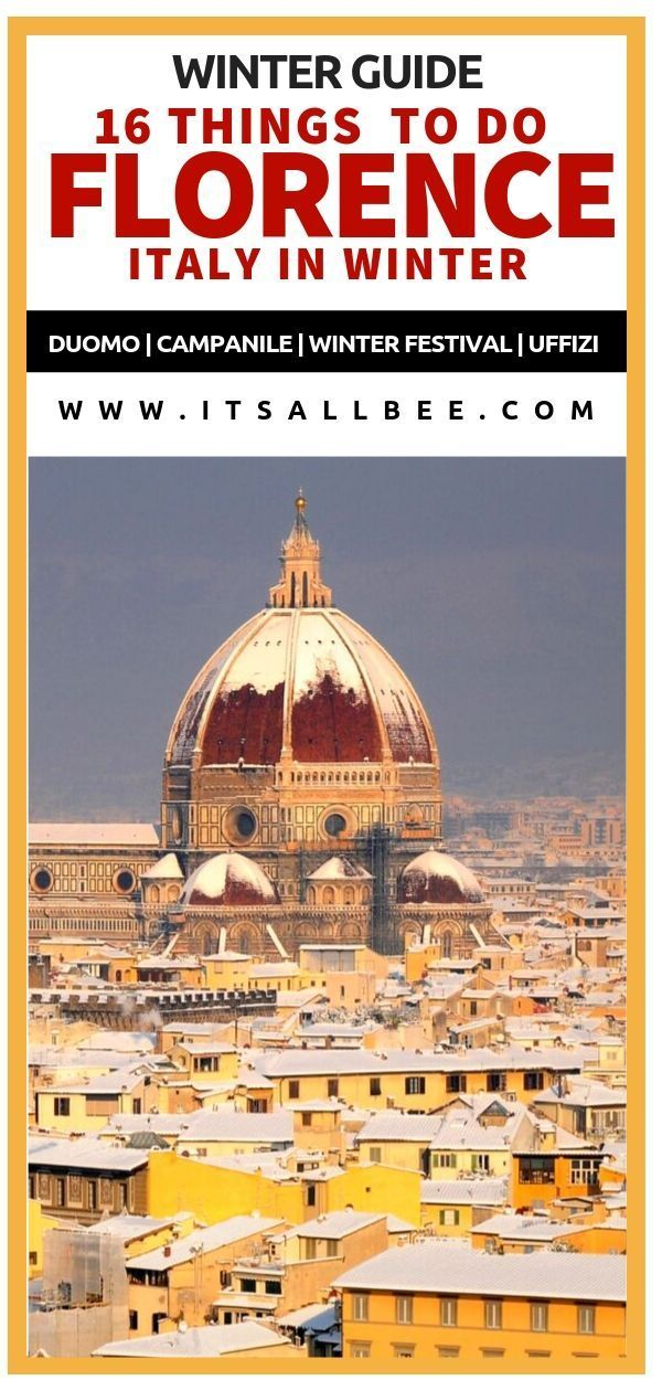 Top 16 Things To Do In Florence In Winter  ItsAllBee Florence Winter Guide  Things To Do In Florence In Winter Places to visit in Florence Italy during winter monthsDecem...