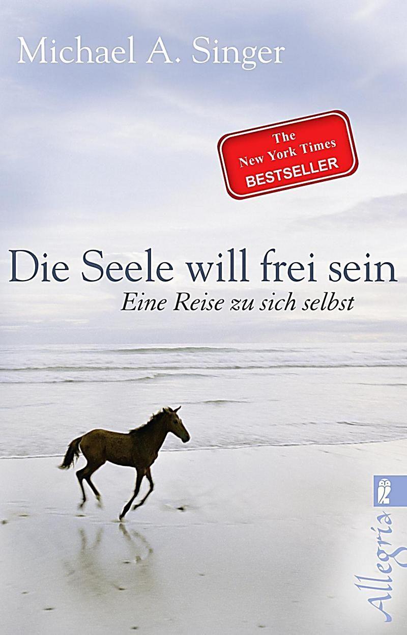 Photo of Die Seele will frei sein Buch versandkostenfrei bei Weltbild.de bestellen
