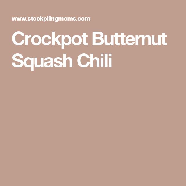 Crockpot Butternut Squash Chili