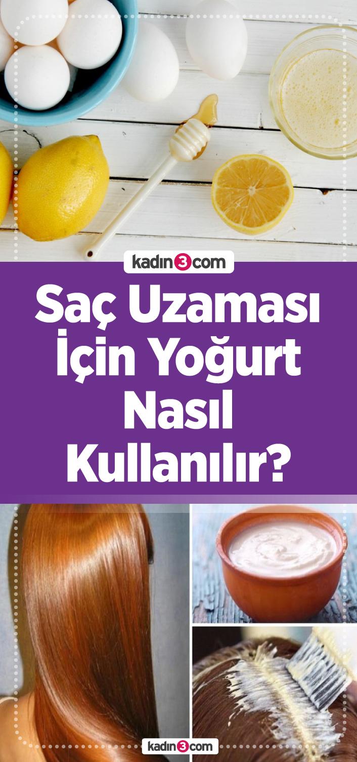 Sac Uzamasi Icin Yogurt Nasil Kullanilir Sac Sac Uzatma Ve