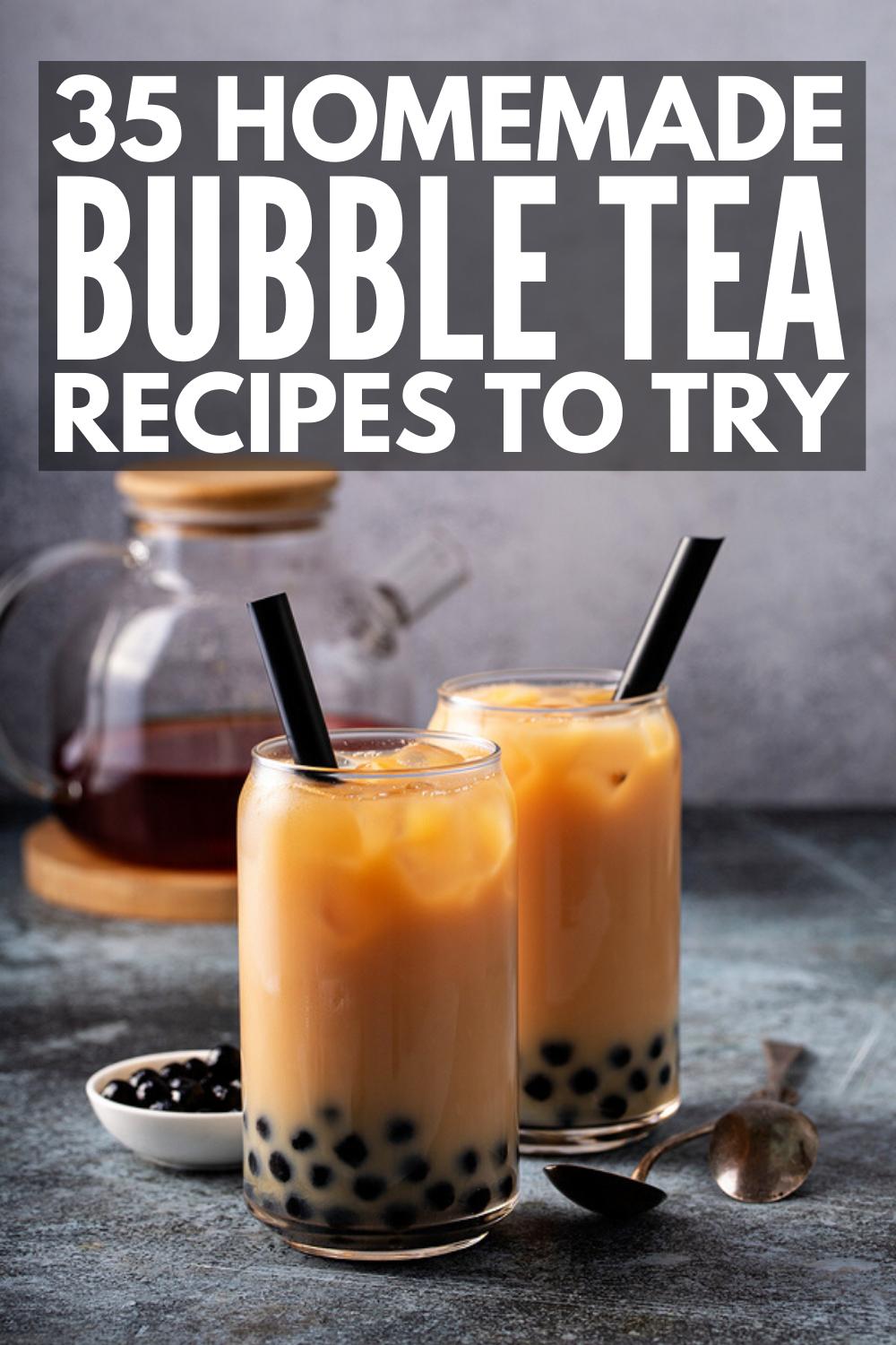 How To Make Bubble Tea At Home 35 Bubble Tea Recipes We Love Bubble Tea Recipe Fruit Tea Recipes Boba Tea Recipe