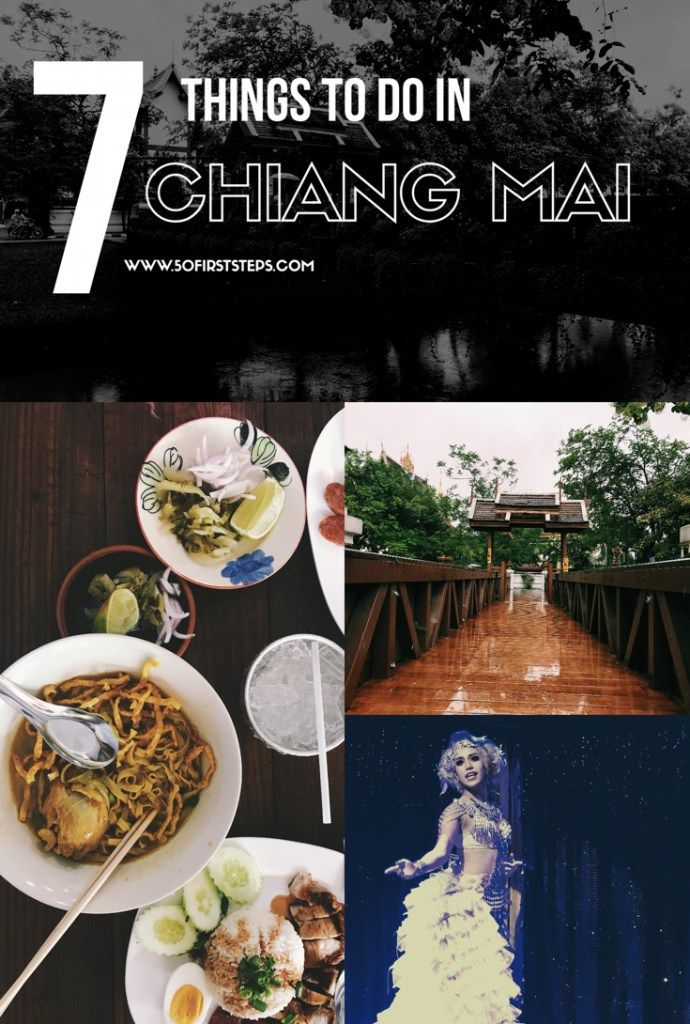 Top 7 Things to do in Chiang Mai   50 First Steps, by Rohan Tandon