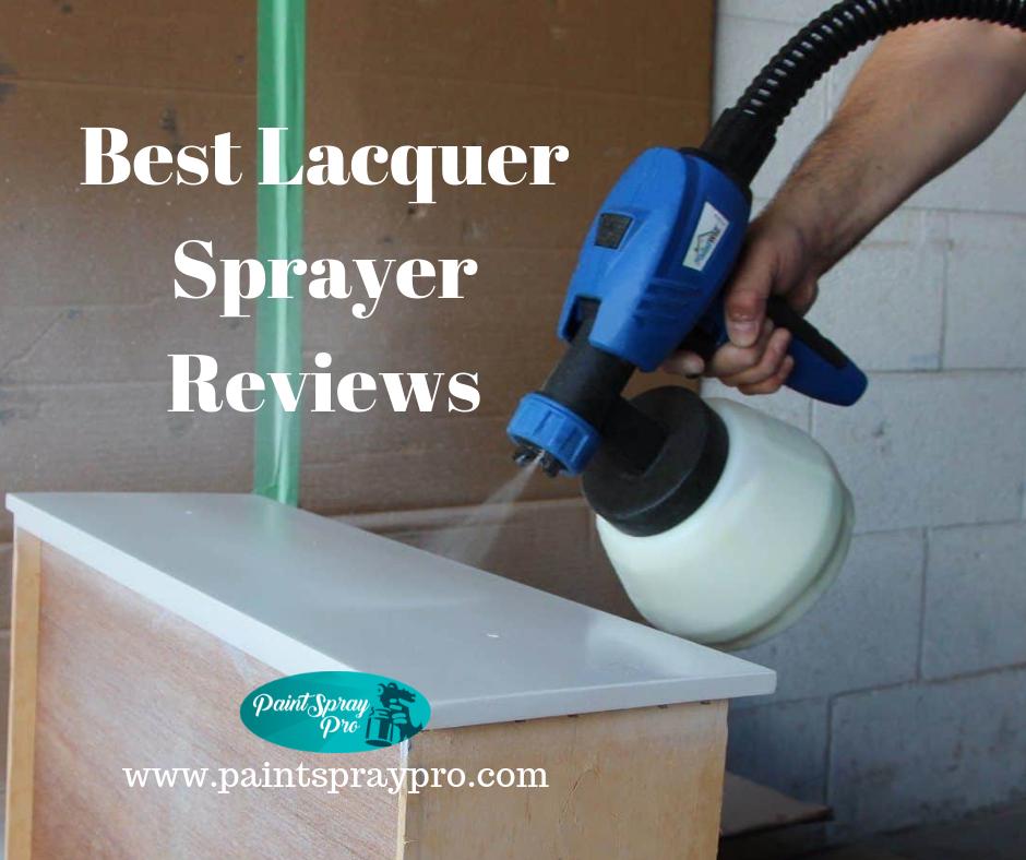 Best Lacquer Sprayer Best Paint Sprayer Lacquer Furniture Lacquer Paint