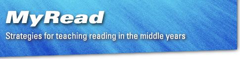 MyRead: strategies for reaching reading in the middle years