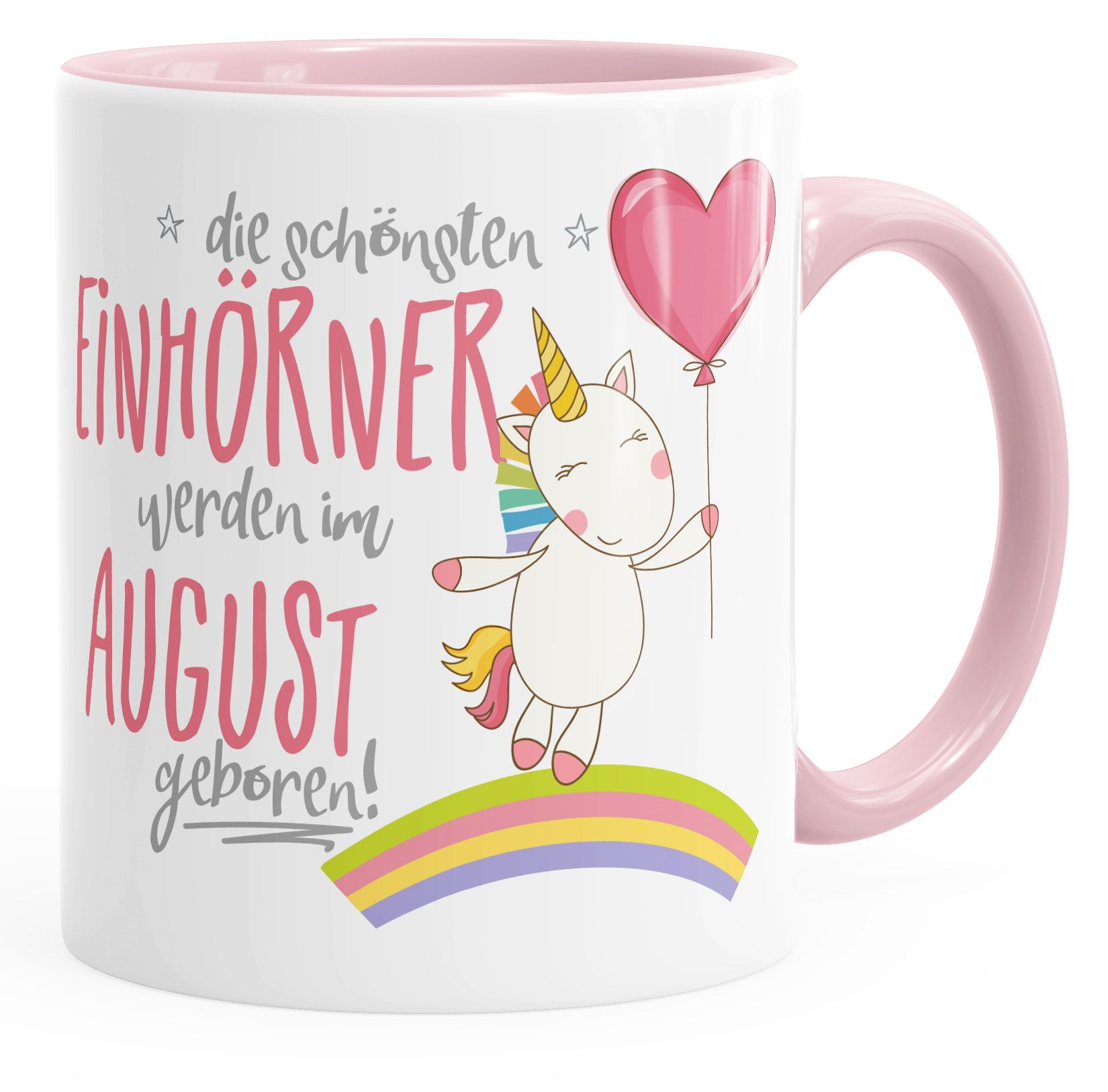 Geburtstags-Tasse  die schönsten Einhörner werden im August geboren MoonWorks® Geschenk-Tasse