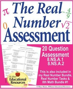 Assess your students learning on the Real Number System with this 20 Question Assessment. May be used as a quiz test worksheet or for test prep.