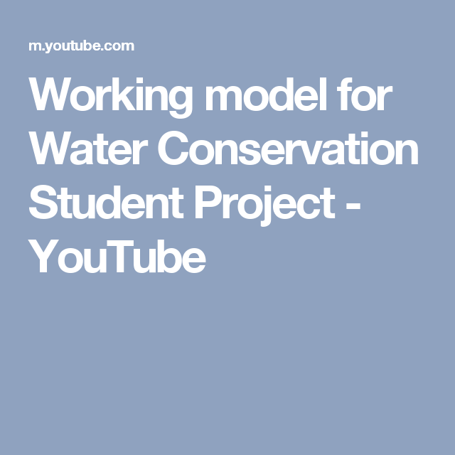 Working Model For Water Conservation Student Project Youtube