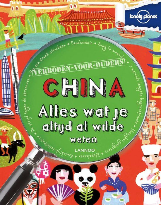 Lonely Planet Verboden Voor Ouders China Scott Forbes 9789401406741 Lonely Planet Planet Boeken