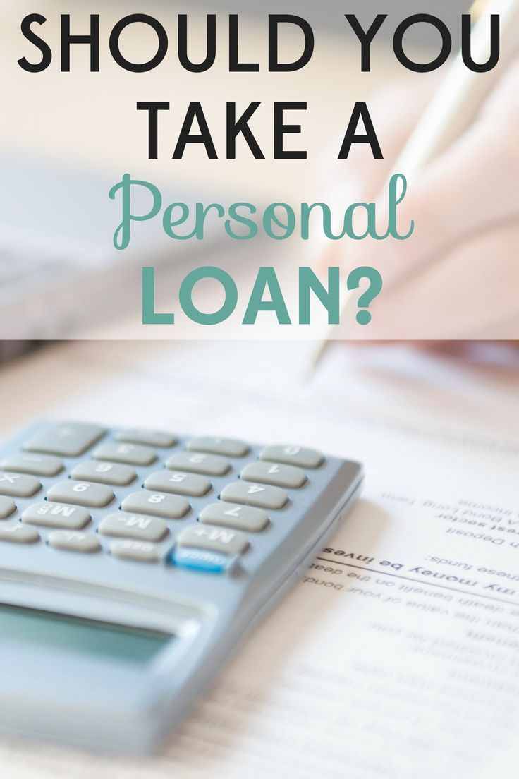 Should You Take A Personal Loan Here Is What You Need To Know First Personal Loans Loan Unsecured Loans