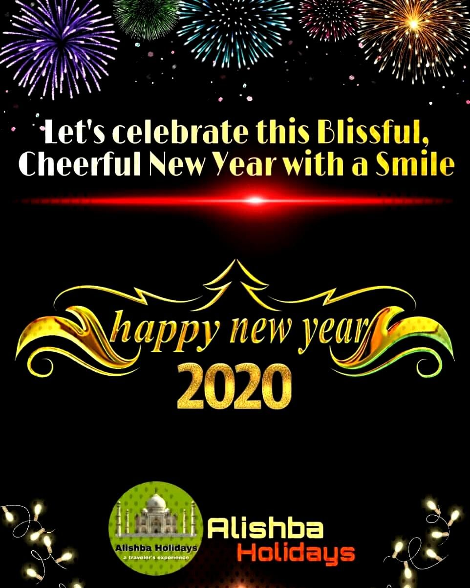 New Year Greetings - Alishba Holidays Wishing You A Very Happy and Prosperous New Year 2020!!