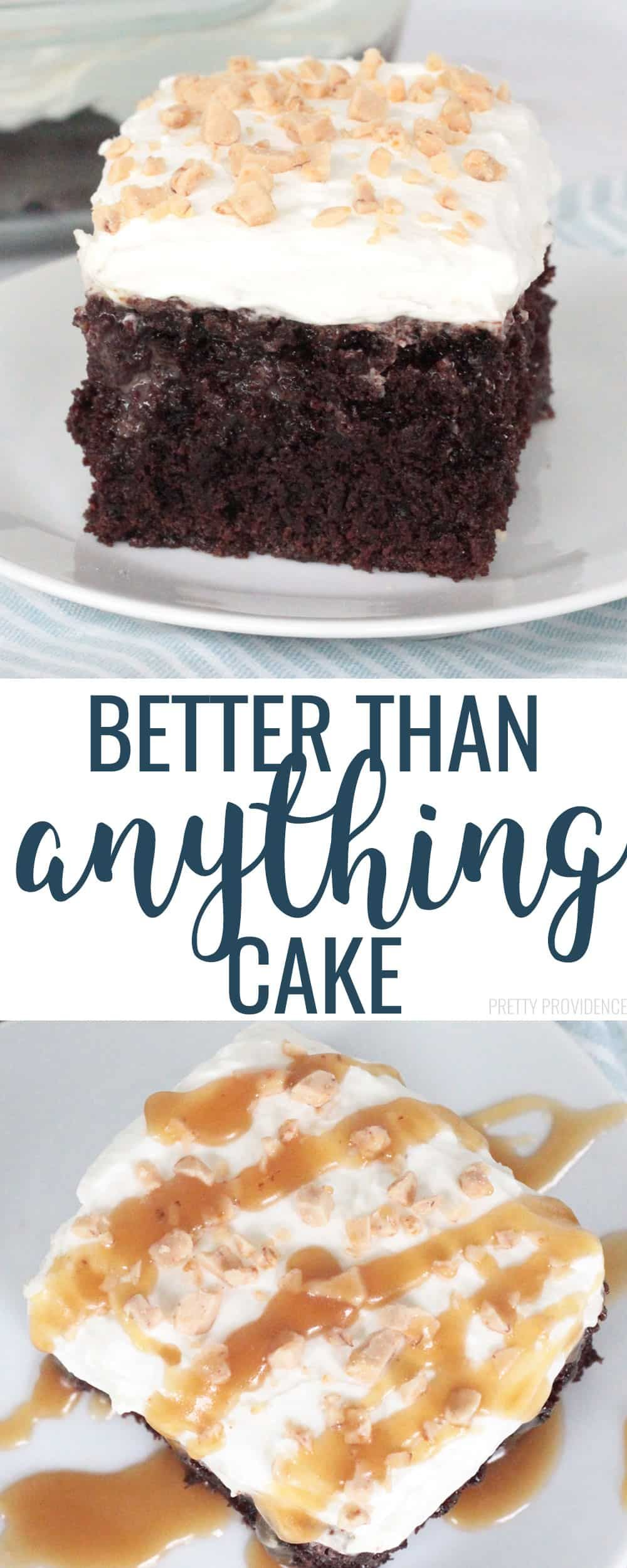 Better than anything cake recipe best cake recipes