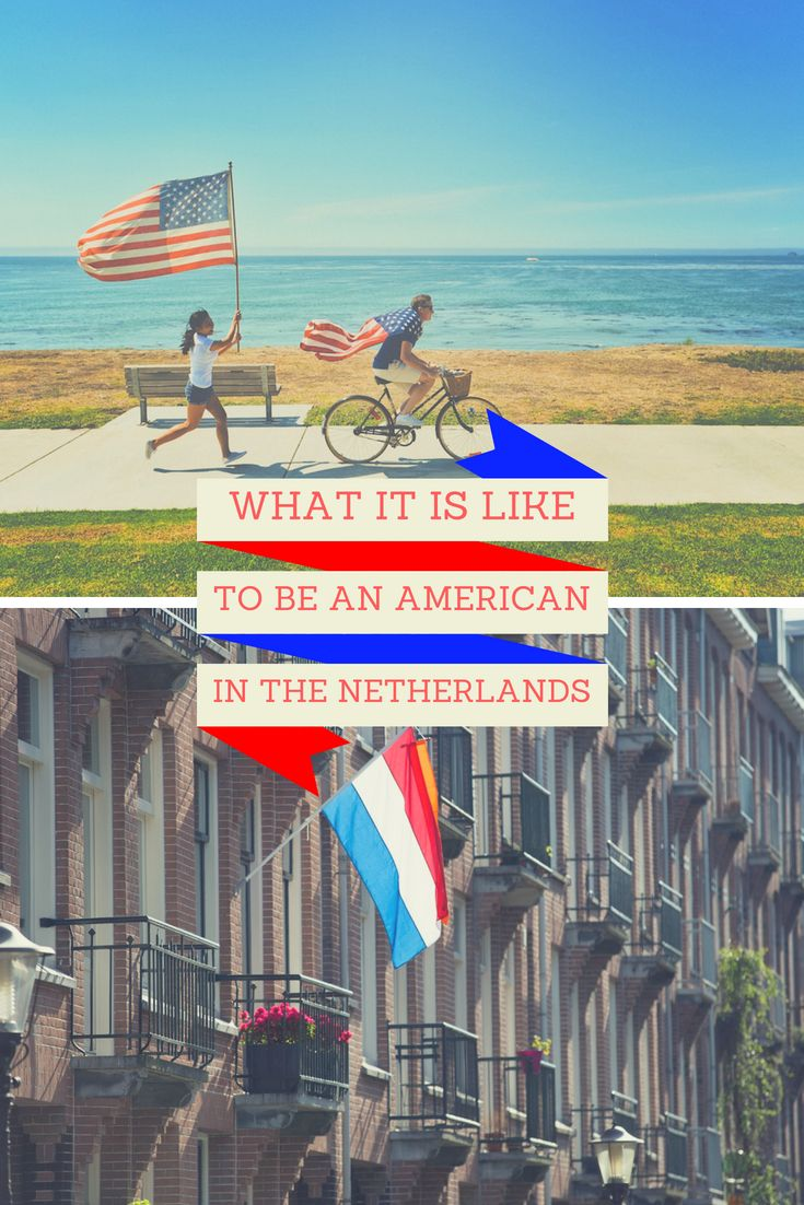 What its like to be an American in the Netherlands 8