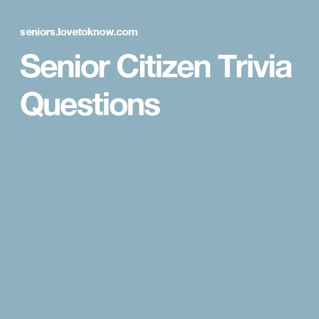 Senior Citizen Trivia Questions | Nursing home activities