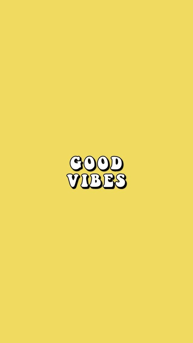 Good vibes only 🌞 yellow aesthetic Watch wallpaper