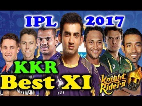 VIVO IPL 2017 ○ Kolkata Knight Riders (KKR) Best XI 2017- Sports Gallery