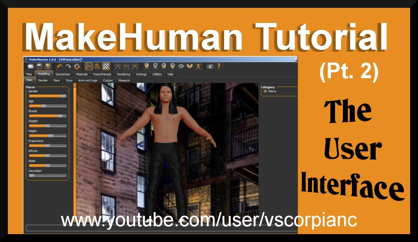 MakeHuman Tutorial (Pt.2) User Interface, Complete