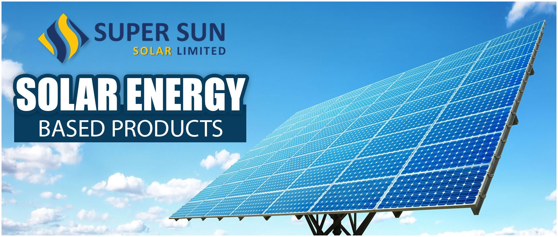 Constant Innovation And Development Has Enabled Super Sun Solar To Come Out With A Variety Of Solar Energy Based Products Our Pro Solar Sun Solar Solar Energy