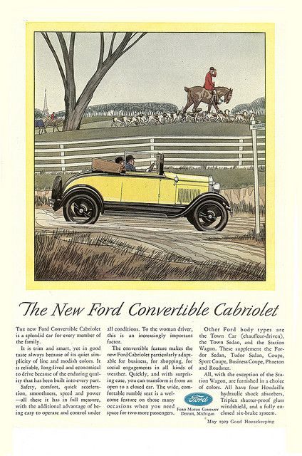 The New Ford Convertible Cabriolet Ad Good Housekeeping May 1929 By Boats N Cars Via Flickr